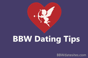 BBW dating tips